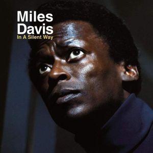 Classic Album Sundays: Miles Davis - In A Silent Way