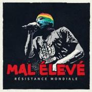 MAL ÉLEVÉ - Résistance mondiale (official Video + Lyrics mit Übersetzung)