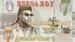 ++ BURNA BOY ++ Exklusive Deutschland Show am 25.10. in Berlin ++ Neue Single + Video 'Another Story' anlässlich des nigerianischen Unabhängigkeitstages ++