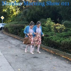 Monday Morning Show 011
