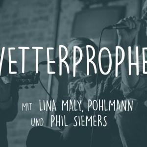 Auf einen Song: 'Wetterprophet' mit Lina Maly, Pohlmann & Phil Siemers (Video)