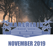 KarlribikRadioShow - November 2019– free podcast