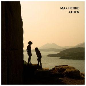 Happy Releaseday: Max Herre - ATHEN • Musikfilm + Album-Stream