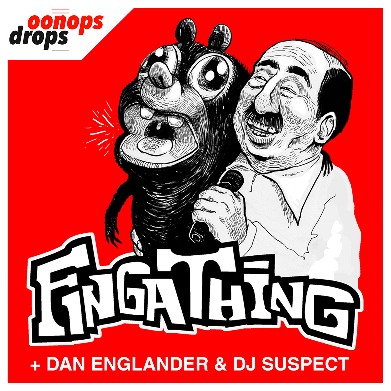 Oonops Drops - Fingathing & Friends• free podcast