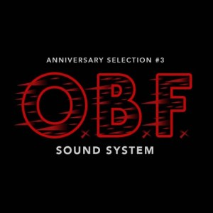 Anniversary selection #3 • O.B.F sound system • 5 years of vinyl selections on Musical Echoes