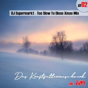 DJ Supermarkt - Too Slow To Disco Xmas Mix (free mixtape)