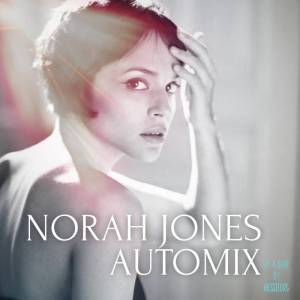 Norah Jones Automix