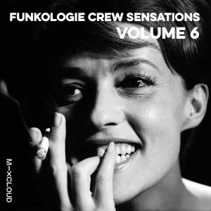 Funkologie Crew Sensations Volume 6