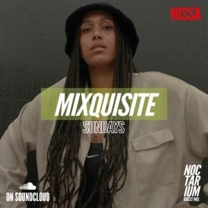 MIXQUISITE SUNDAYS 010│NISSA