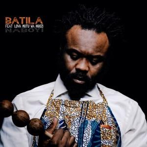 Videopremiere: BATILA – NABOYI feat. Lova Mutu wa Ngozi