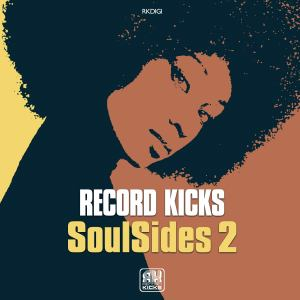 Record Kicks – SoulSides 2 (Label-Sampler) [full Stream]