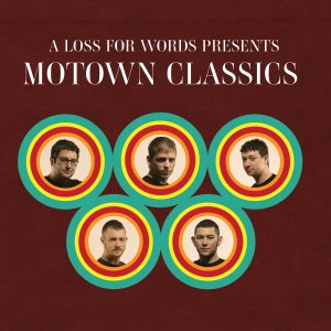 A Loss For Words presents Motown Classics