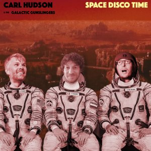 ▶︎ Space Disco Time by Carl Hudson & the Galactic Gunslingers