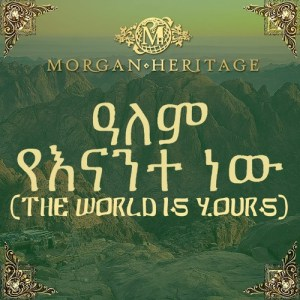 Videopremiere: Morgan Heritage – The World Is Yours