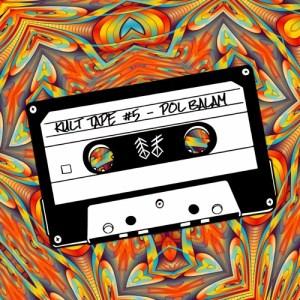 Kult Tape #5 – Pol Balam