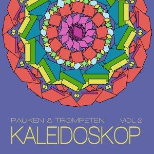 Pauken & Trompeten – Kaleidoskop Vol. 2 (V.A.)