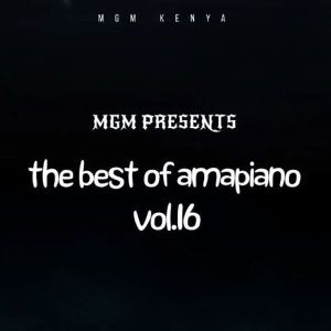 MGM presents Best of Amapiano Vol.16 (July 2021) Mix