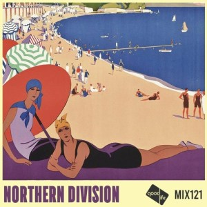Good Life Mix 121: Northern Division