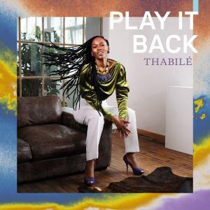 Videopremiere: THABILÈ – PLAY IT BACK