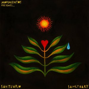 MOVIMIENTOS presents: Santuario – Sanctuary Compilation • full Stream