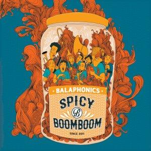 BALAPHONICS – Spicy Boom Boom • full Album-Stream + 3 Videos