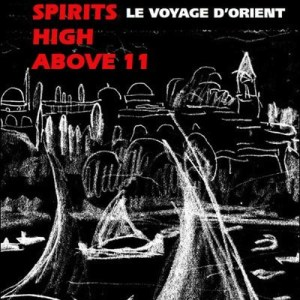 SPIRITS HIGH ABOVE 11 // le Voyage d´Orient رحلة دي أورينت by Tom Wieland