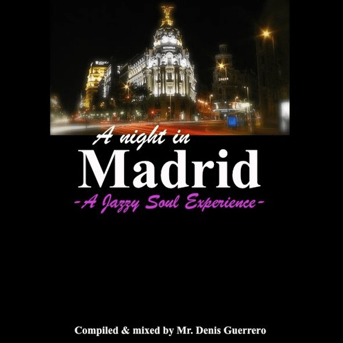 A Night In Madrid -A Jazzy Soul Experience-