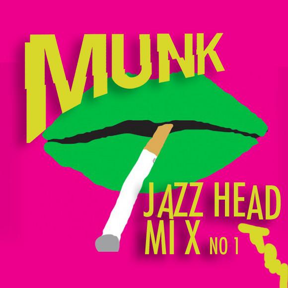 Munks-Jazz-Head-Mix-No1