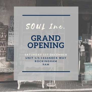 S.O.U.L. Incorporated Grand Opening!