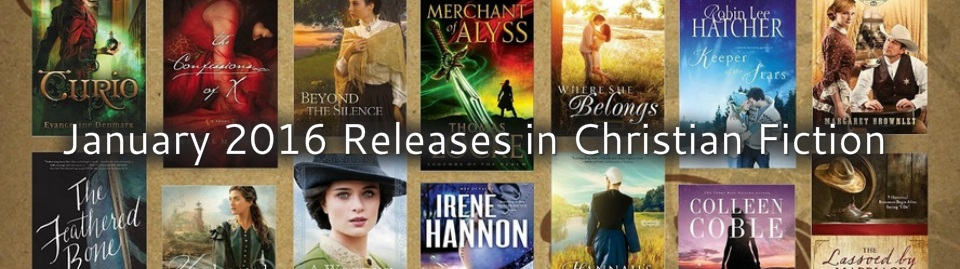 January 2016 Releases in Christian Fiction