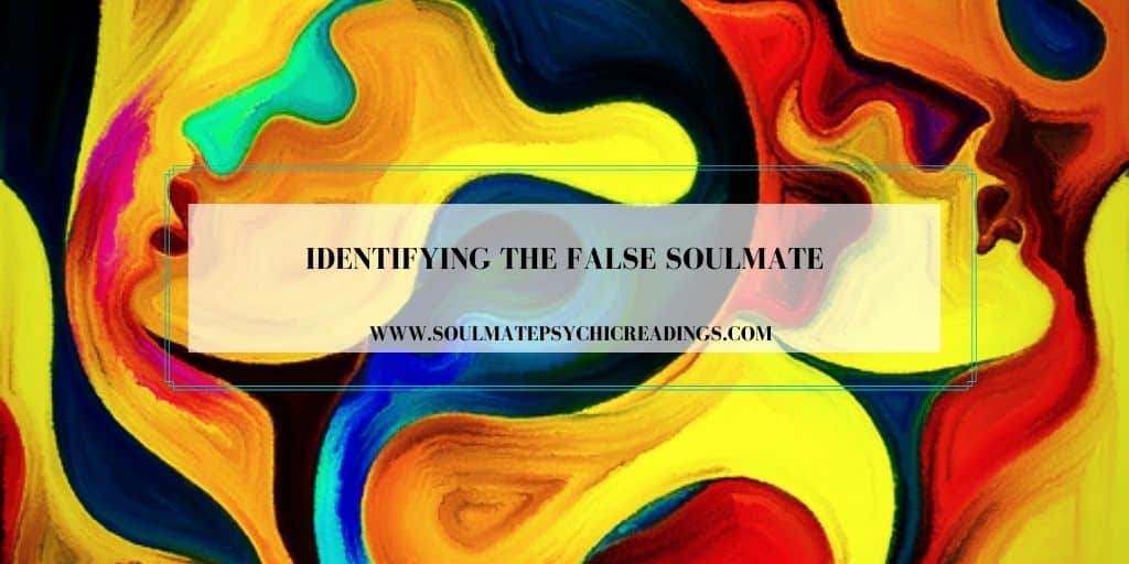 False Soulmate