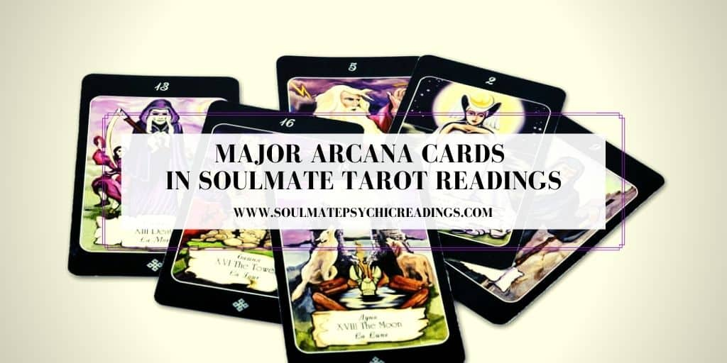 Major Arcana Cards in Soulmate Tarot Readings