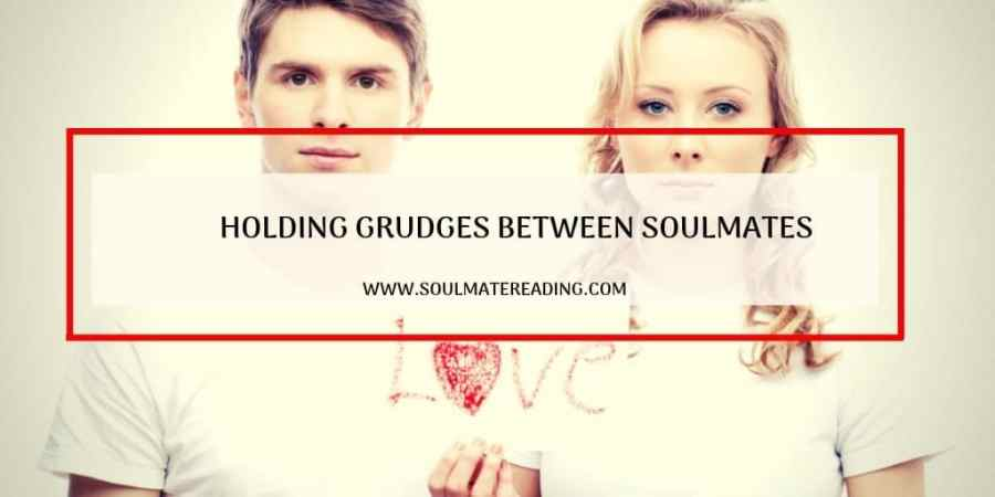 Holding Grudges Between Soulmates