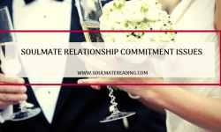 Soulmate Relationship Commitment Issues