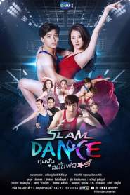 Slam Dance – The Series