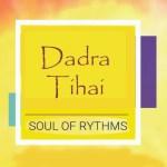 Dadra Tihai
