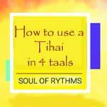How to use a tihai in 4 taals