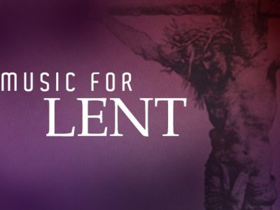 Contemporary Music for Lent