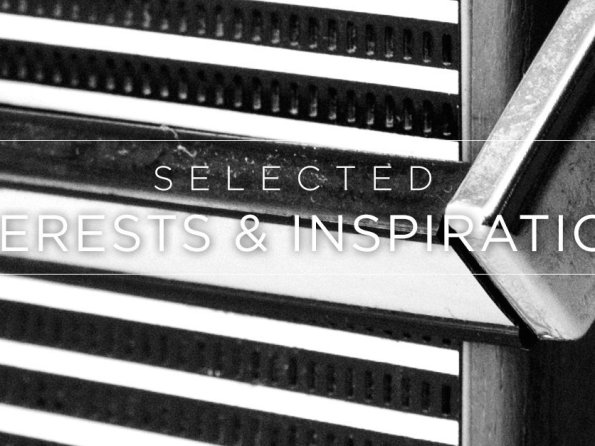Selected Interests & Inspirations – June 2015
