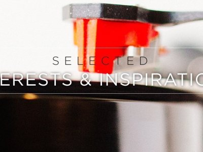 Selected Interests & Inspirations – October 2015