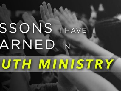 7 Lessons Learned in Youth Ministry