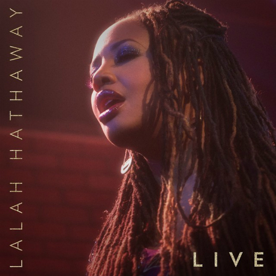 "Album Review: Lalah Hathaway - ""Lalah Hathaway Live!"""