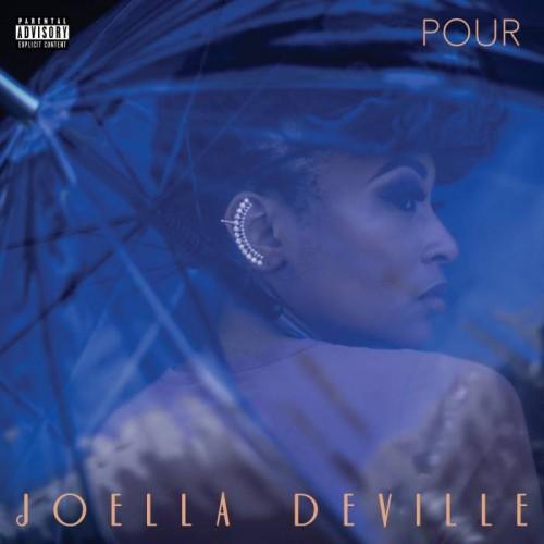"""[Albums You Should Love] Joella Deville - """"Pour"""""""