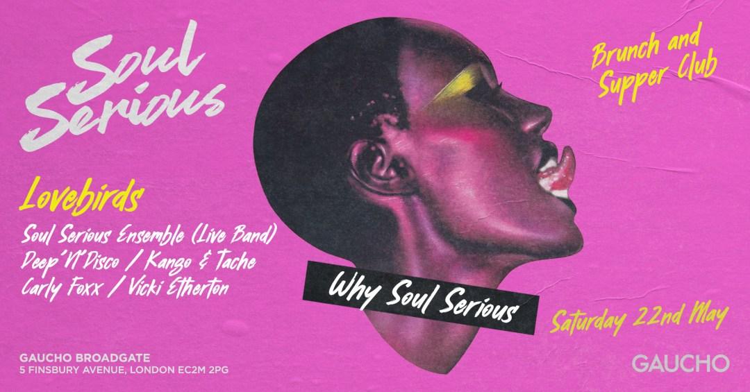 Soul Serious London Gaucho Broadgate