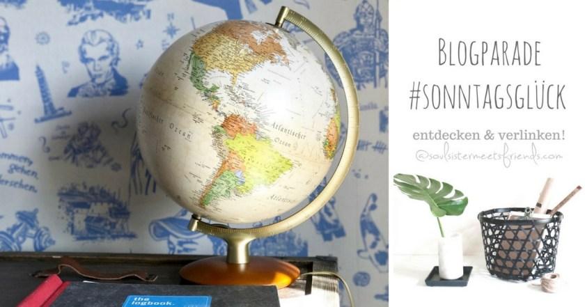 Netzwerken für Blogger: Blogparade #sonntagsglück!
