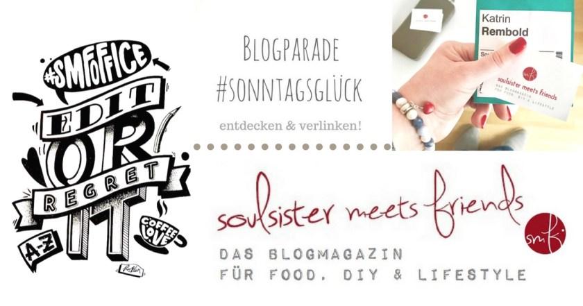Blogparade #sonntagsglück: #Netzwerken für Blogger