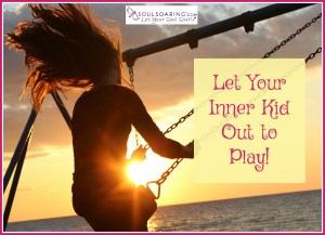 Let Your Inner Kid Out to Play