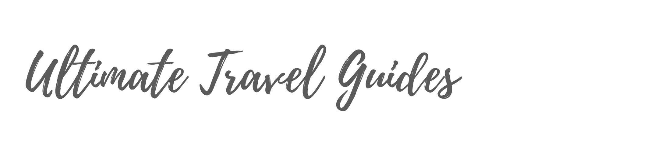 Ultimate Travel Guides