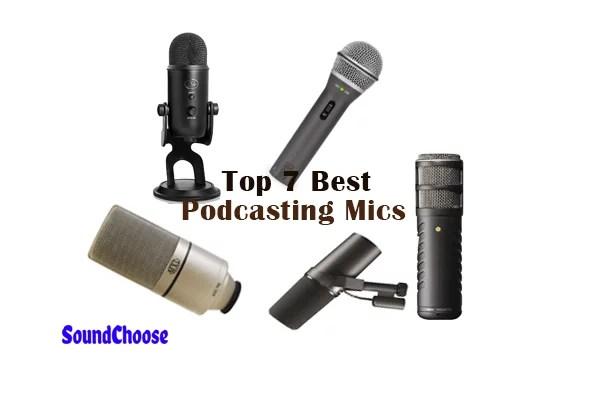 Best Podcasting Mics