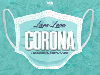 Lava Lava - Corona Download Mp3 320kbps